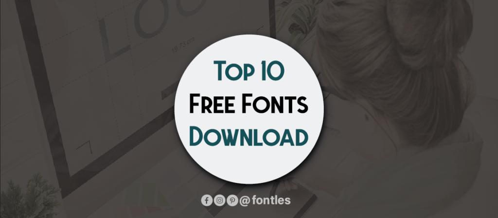fontles1 01 01 10 Best Free Fonts For Designer You Should Download
